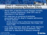 level 2 addressing risk factors effect of smoking reduction efforts