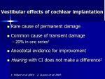 vestibular effects of cochlear implantation