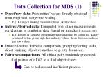 data collection for mds 1