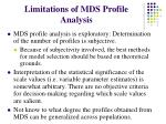 limitations of mds profile analysis
