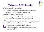 validating mds results