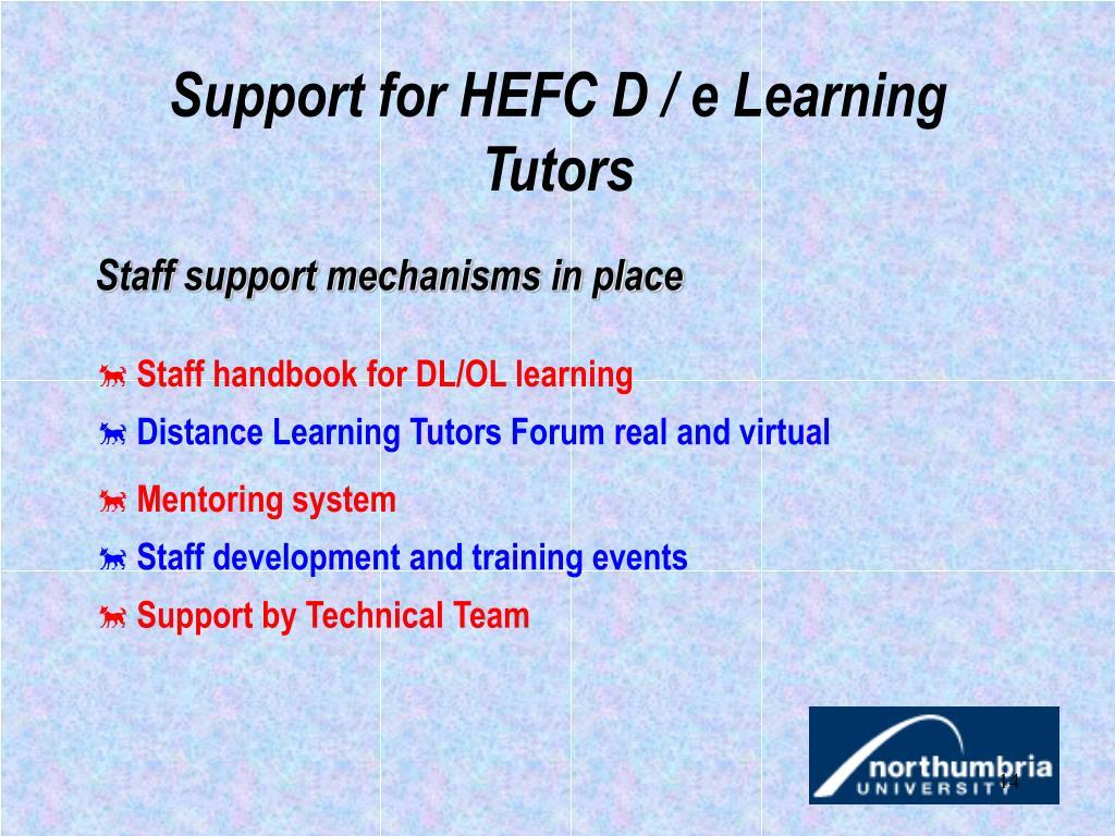 Support for HEFC D / e Learning Tutors