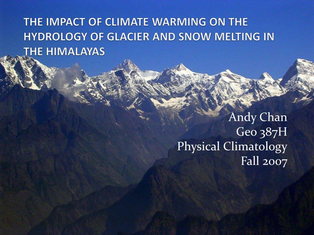 the impact of climate warming on the hydrology of glacier and snow melting in the himalayas l.