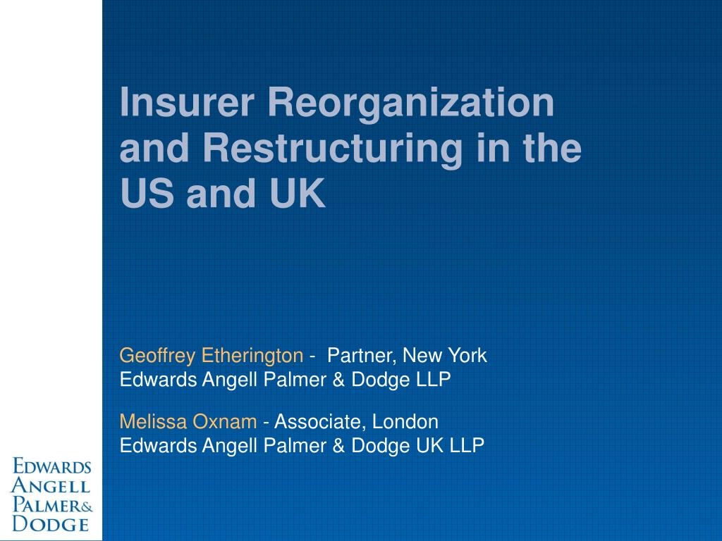 insurer reorganization and restructuring in the us and uk l.