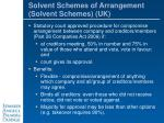 solvent schemes of arrangement solvent schemes uk