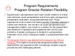 program requirements program director rotation flexibility
