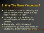 8 why the name vancouver
