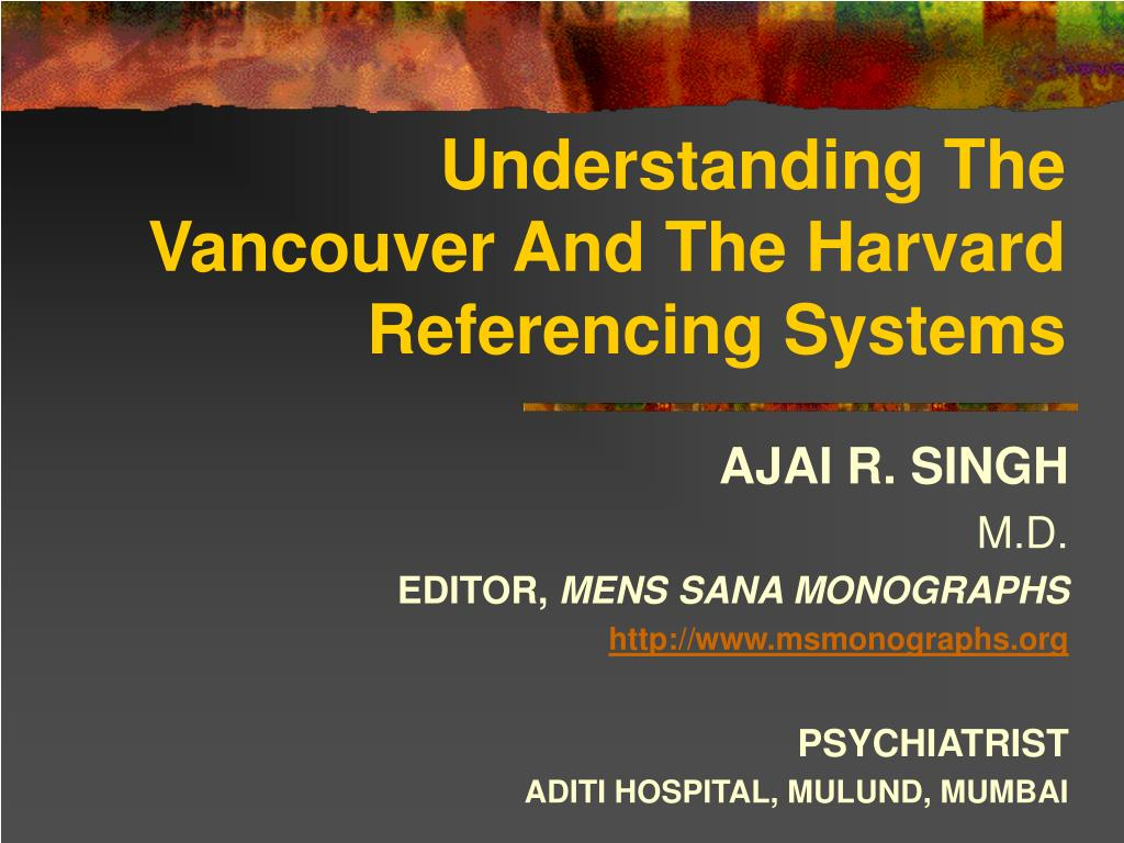 understanding the vancouver and the harvard referencing systems l.
