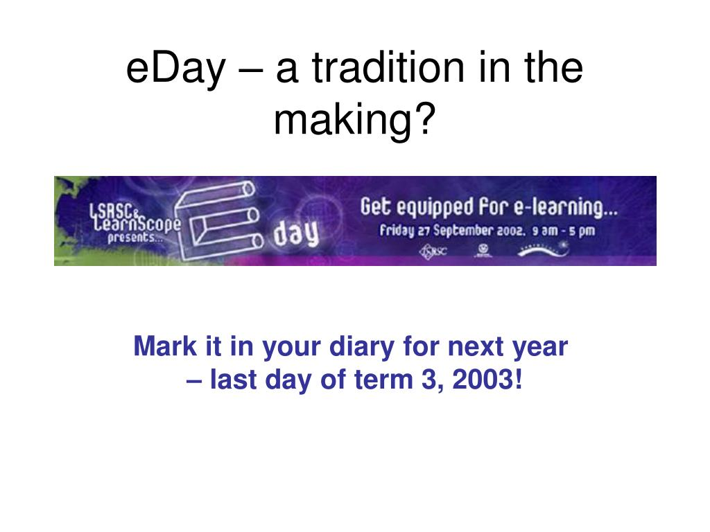 eDay – a tradition in the making?