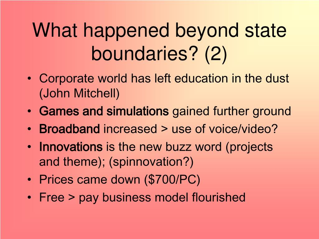 What happened beyond state boundaries? (2)