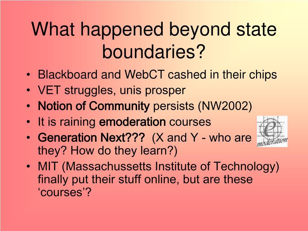What happened beyond state boundaries?