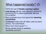 what happened locally 2