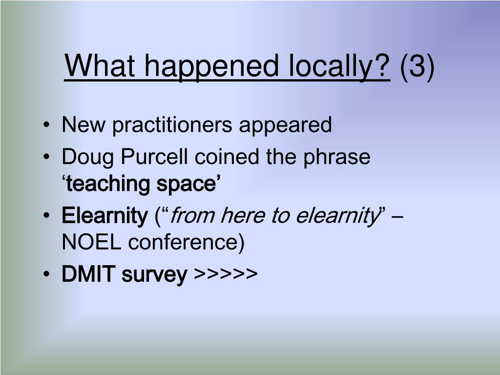 What happened locally?