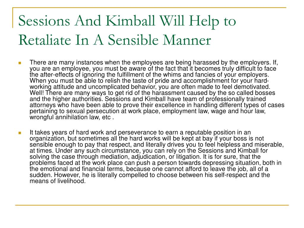 sessions and kimball will help to retaliate in a sensible manner l.