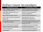 northern ireland two paradigms