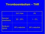 thromboembolism thr