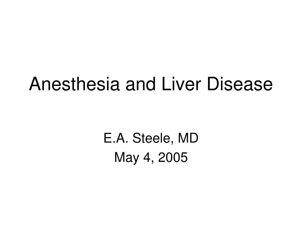 anesthesia and liver disease l.