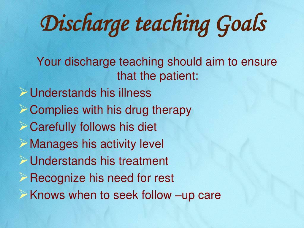 Discharge teaching Goals
