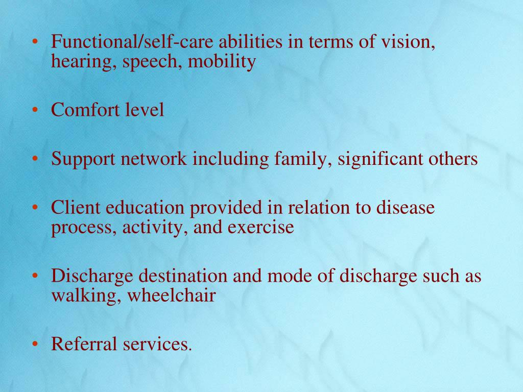 Functional/self-care abilities in terms of vision, hearing, speech, mobility