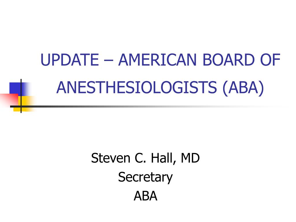 update american board of anesthesiologists aba l.