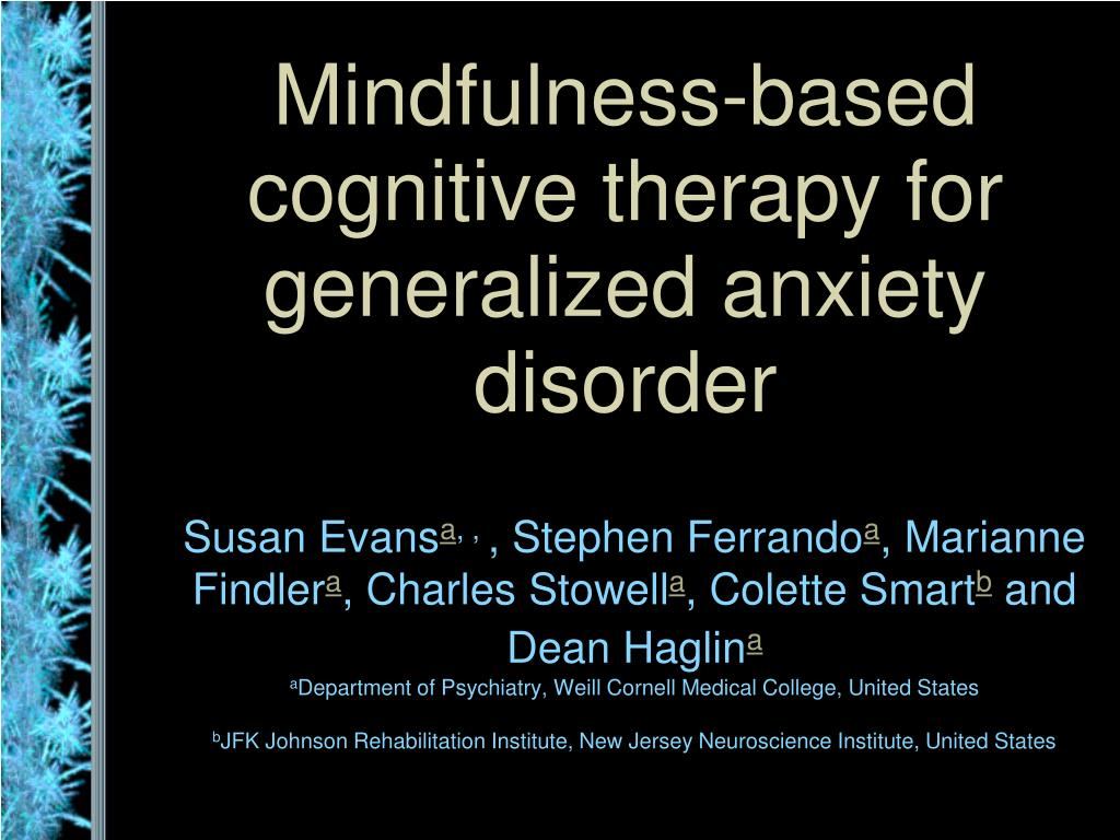 mindfulness based cognitive therapy for generalized anxiety disorder l.