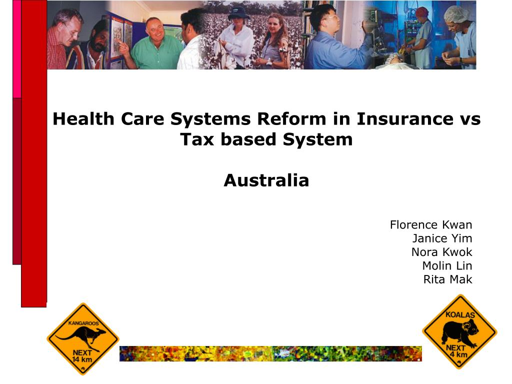 health care systems reform in insurance vs tax based system australia l.