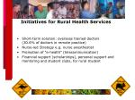 initiatives for rural health services