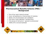 pharmaceutical benefits scheme pbs background