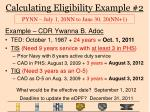calculating eligibility example 2