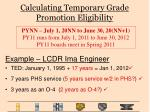 calculating temporary grade promotion eligibility