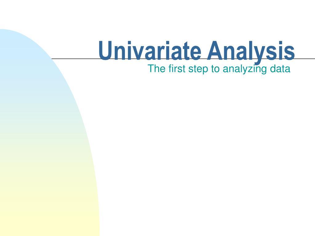 univariate analysis l.