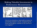 making valuable investments in performance measurements