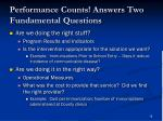 performance counts answers two fundamental questions