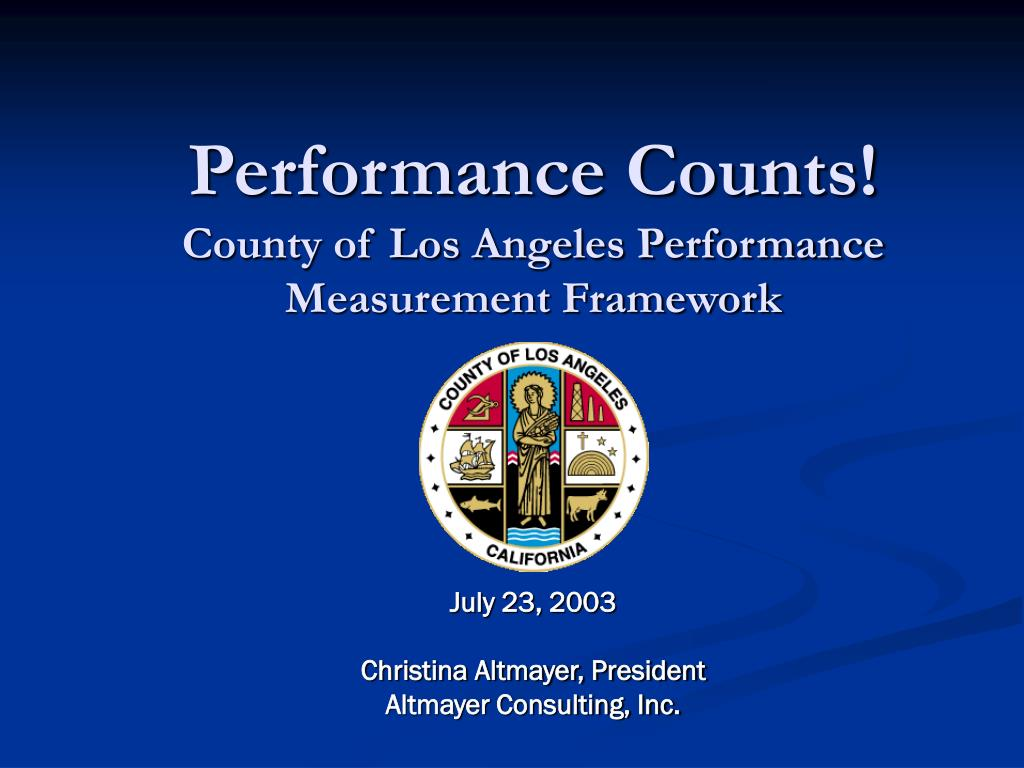 performance counts county of los angeles performance measurement framework l.
