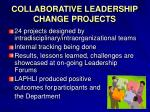 collaborative leadership change projects