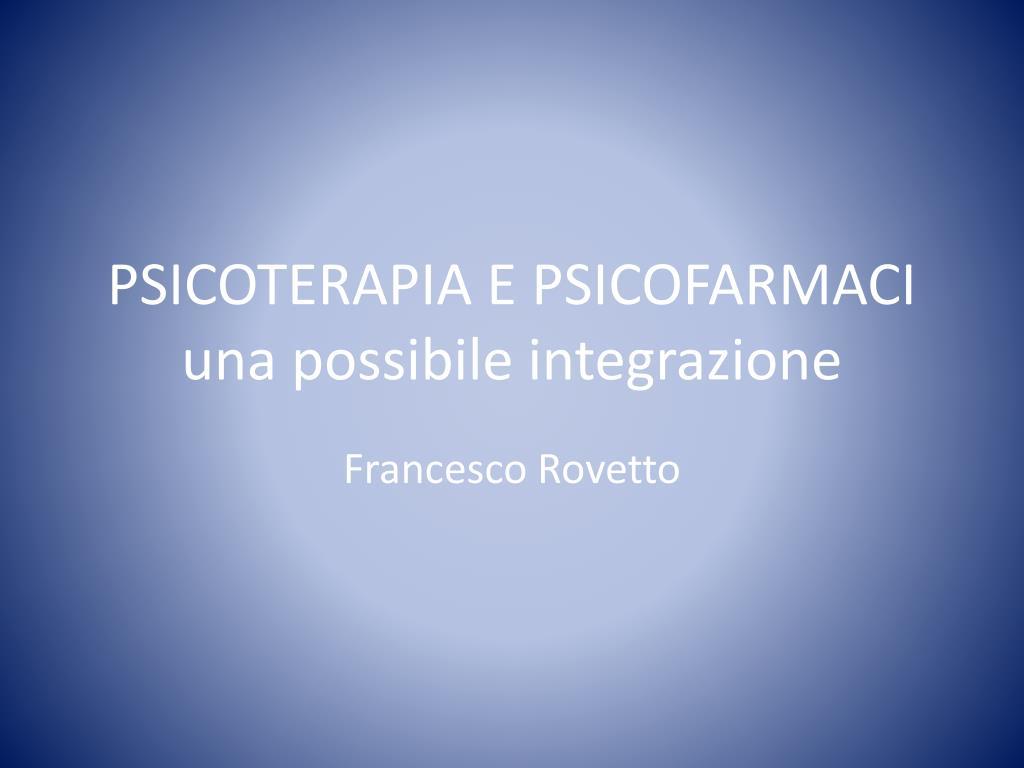 psicoterapia e psicofarmaci una possibile integrazione l.