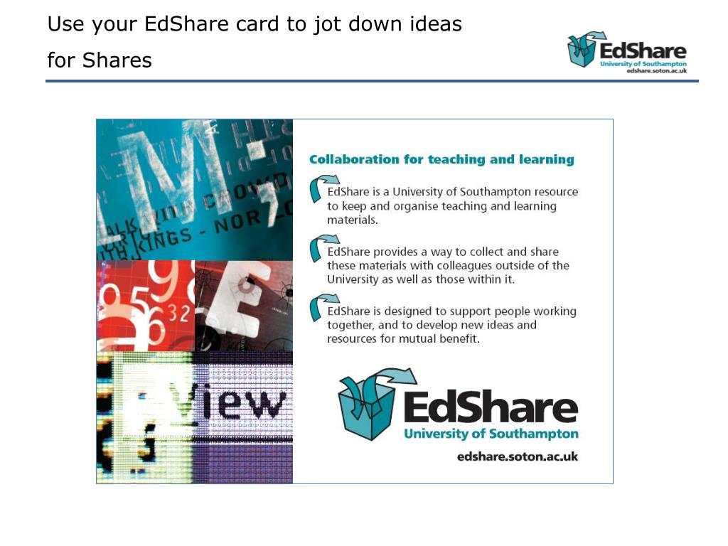 Use your EdShare card to jot down ideas