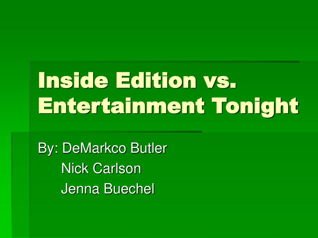 inside edition vs entertainment tonight l.