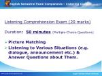 english semestral exam components listening compre