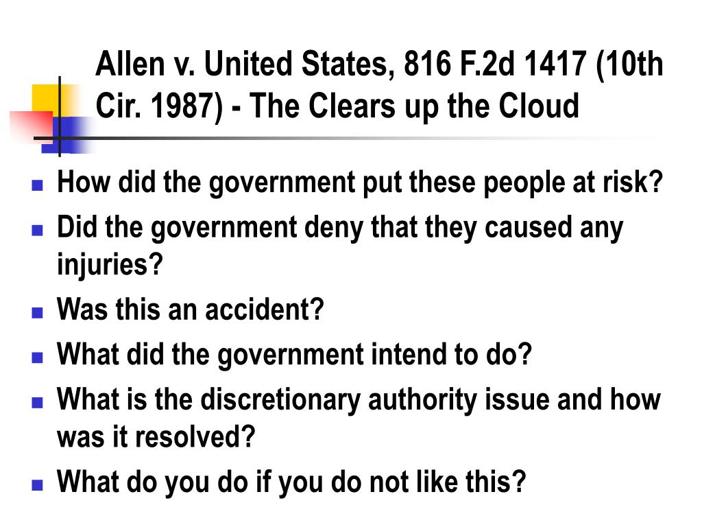 Allen v. United States, 816 F.2d 1417 (10th Cir. 1987) - The Clears up the Cloud