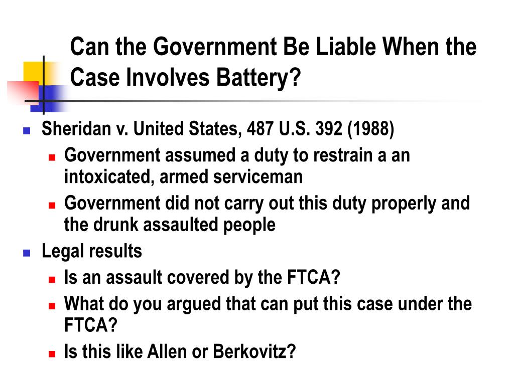 Can the Government Be Liable When the Case Involves Battery?