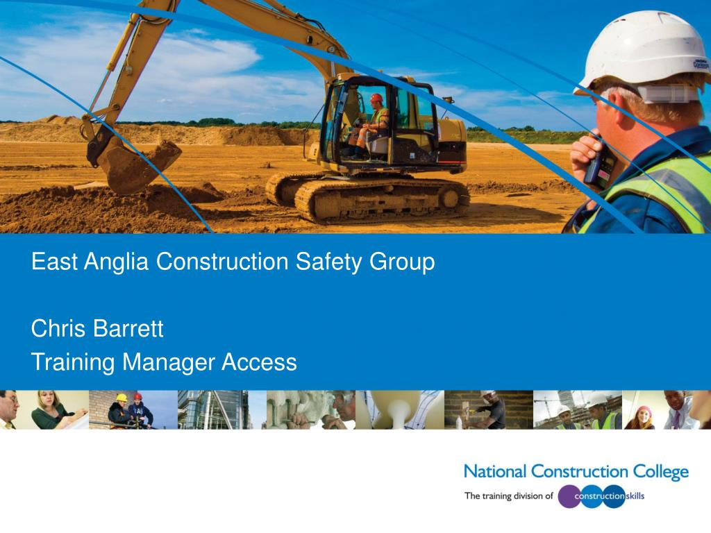 east anglia construction safety group chris barrett training manager access l.