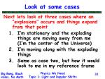 look at some cases