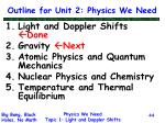 outline for unit 2 physics we need