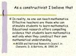 as a constructivist i believe that