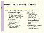contrasting views of learning
