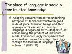 the place of language in socially constructed knowledge