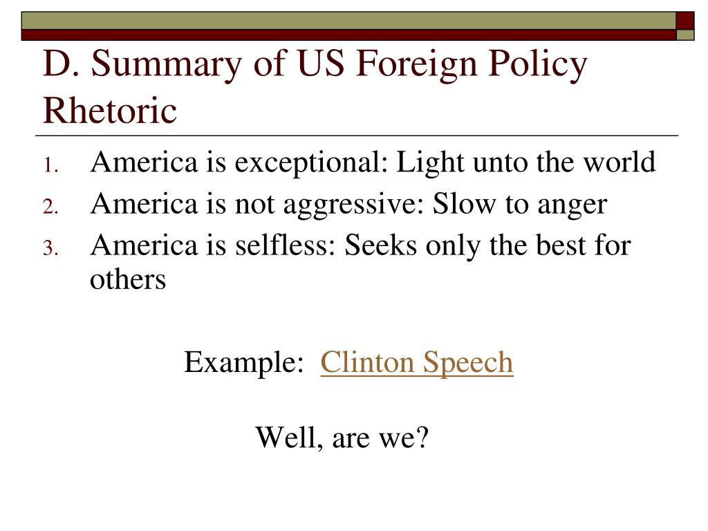 D. Summary of US Foreign Policy Rhetoric