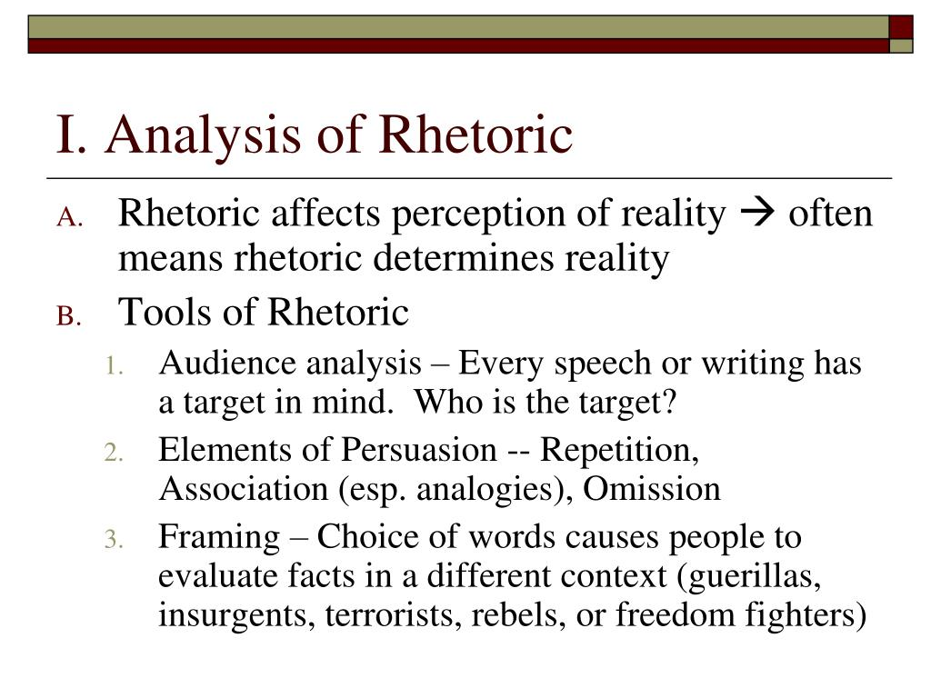 I. Analysis of Rhetoric