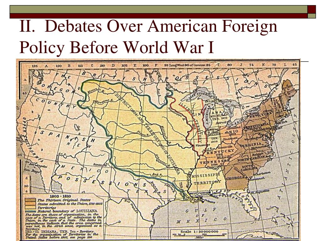 II.  Debates Over American Foreign Policy Before World War I